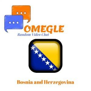 Bosnia and Herzegovina Omegle random video chat