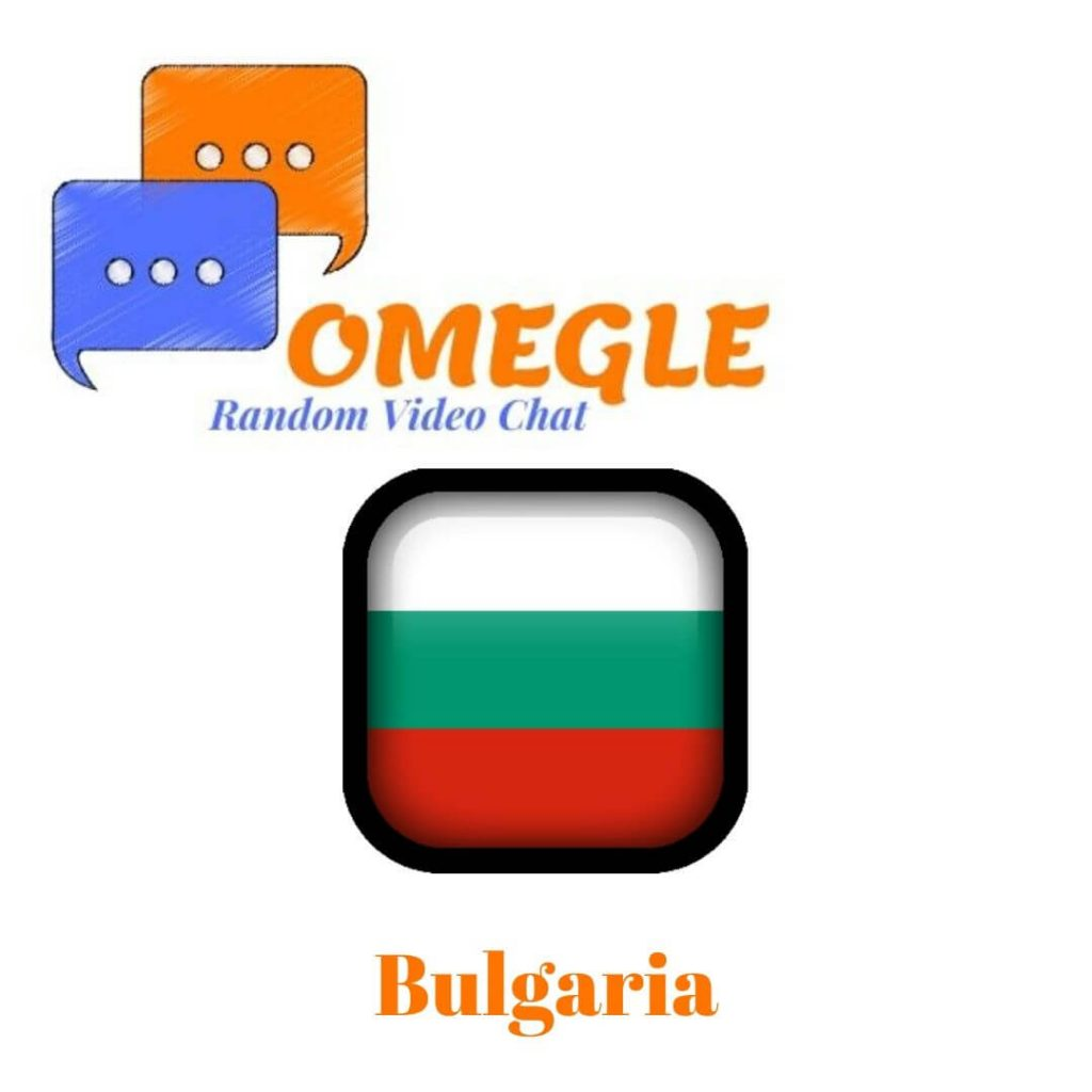 Bulgaria Omegle random video chat