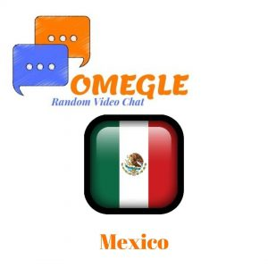 Mexico Omegle random video chat
