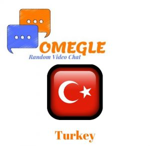TurkeyOmegle random video chat
