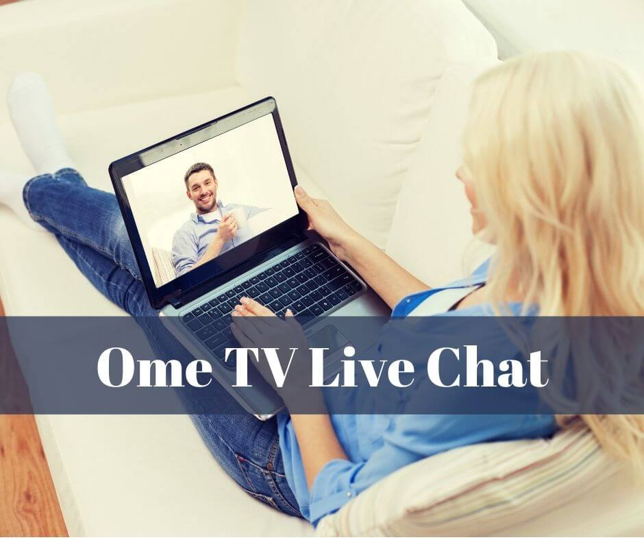 Ome TV Live Chat